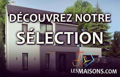 Découvrez notre sélection de modèles & plans de maisons